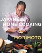 Mastering the Art of Japanese Home Cooking ebook by
