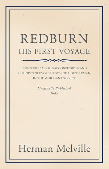 Redburn - His First Voyage ebook by Herman Melville