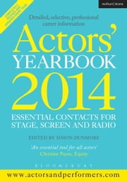 Actors' Yearbook 2014 ebook by Simon Dunmore,Hilary Lissenden