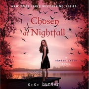 Chosen at Nightfall audiobook by C. C. Hunter