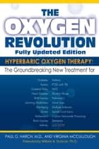 The Oxygen Revolution ebook by Paul G. Harch, M.D.,Virginia McCullough
