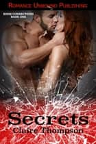 Secrets ebook by Claire Thompson