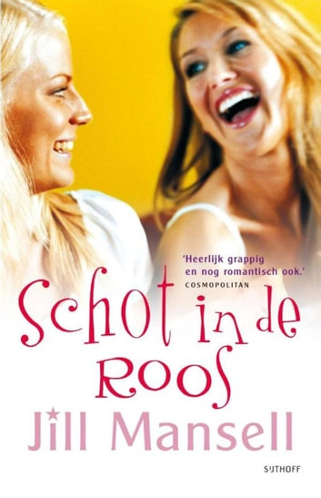 Schot in de roos eBook by Jill Mansell