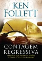 Contagem regressiva eBook by Ken Follett