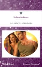 Operation: Forbidden ebook by Lindsay McKenna, Marilyn Pappano