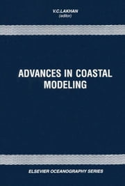 Advances in Coastal Modeling ebook by Lakhan, V.C.