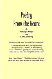 Poetry From the Heart ebook by Randolph Knight