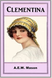 Clementina ebook by A. E. W. Mason