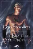 Atlantis - Die Braut des Vampirkönigs ebook by Gena Showalter, Maike Müller