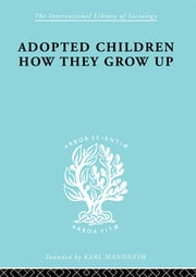 Adopted Children Ils 123 ebook by Alexina M McWhinnie
