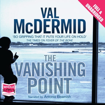 The Vanishing Point audiobook by Val McDermid