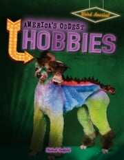 America's Oddest Hobbies ebook by Canfield, Michael