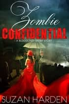 Zombie Confidential ebook by Suzan Harden