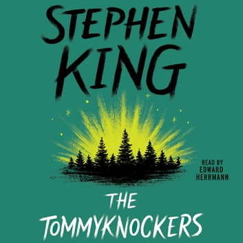 The Tommyknockers audiobook by Stephen King