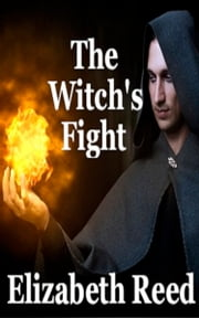 The Witch's Fight ebook by Elizabeth Reed