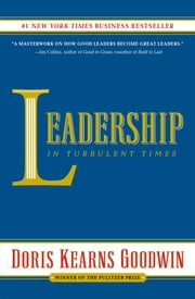 Leadership - In Turbulent Times E-bok by Doris Kearns Goodwin