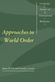 Approaches to World Order ebook by Cox, Robert W.