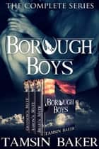 The Borough Boys ebook by Tamsin Baker