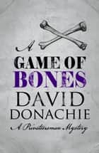 Game of Bones ebook by David Donachie