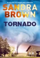 Tornado ebook by Sandra Brown