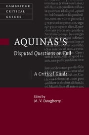 Aquinas's Disputed Questions on Evil ebook by Dougherty, M. V.