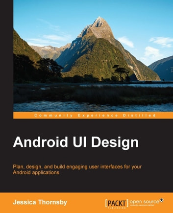 Android UI Design ebook by Jessica Thornsby