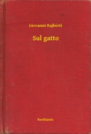 Sul gatto ebook by Giovanni Rajberti
