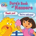 Dora's Book of Manners (Dora the Explorer) ebook by Nickelodeon Publishing