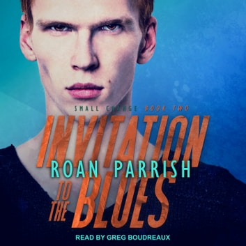 Invitation to the Blues audiobook by Roan Parrish