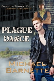 Cory & Deshawn #1: Plague Dance ebook by Michael Barnette