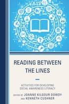 Reading Between the Lines ebook by Joanne Dowdy,Kenneth Cushner