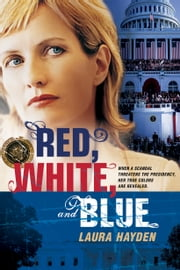 Red, White, and Blue ebook by Laura Hayden