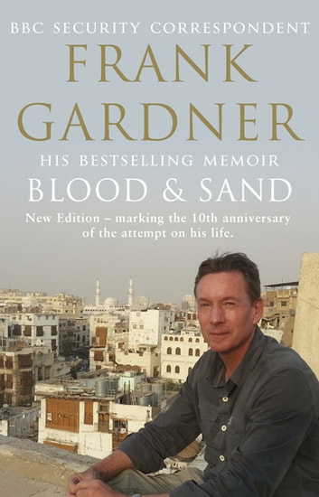 Blood and Sand ebook by Frank Gardner
