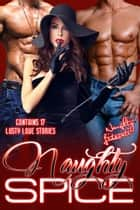 Naughty Spice - Naughty is the New Nice! ebook by Francesca Hawley, Katherine Kingeston, Berengaria Brown,...