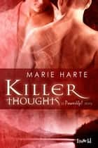 Killer Thoughts ebook by Marie Harte