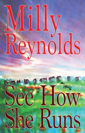 See How She Runs ebook by Milly Reynolds