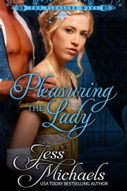 Pleasuring the Lady ebook by Jess Michaels