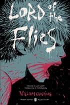 Lord of the Flies - (Penguin Classics Deluxe Edition) ebook by William Golding, Lois Lowry, Stephen King,...