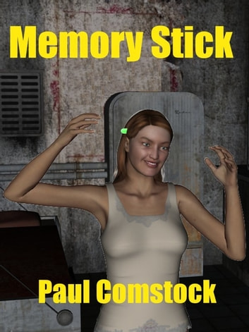 Memory Stick ebook by Paul Comstock