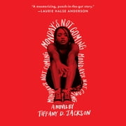 Monday's Not Coming audiobook by Tiffany D. Jackson