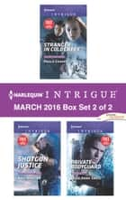 Harlequin Intrigue March 2016 - Box Set 2 of 2 - An Anthology 電子書 by Paula Graves, Angi Morgan, Tyler Anne Snell
