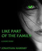 Like Part of the Family ebook by Jonathan Maberry