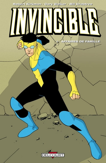 Invincible T01 - Affaires de famille eBook by Robert Kirkman,Ryan Ottley