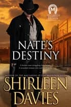 Nate's Destiny ebook by Shirleen Davies