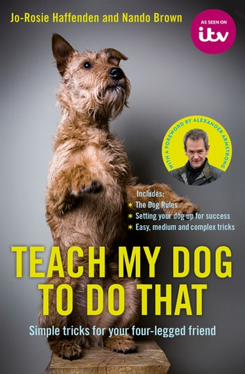 Teach My Dog To Do That ebook by Jo-Rosie Haffenden,Nando Brown