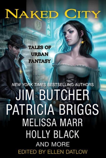 Naked City - Tales of Urban Fantasy ebook by