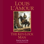 The Key-Lock Man audiobook by Louis L'Amour