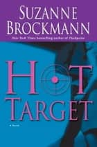 Hot Target ebook by Suzanne Brockmann