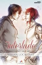 Interlude - Next Gen, T0 ebook by Rohan Lockhart