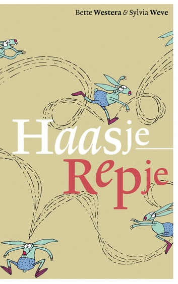 Haasje repje ebook by Bette Westera